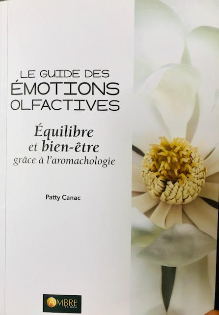 olfactif huiles essentielles le guide des émotions olfactives